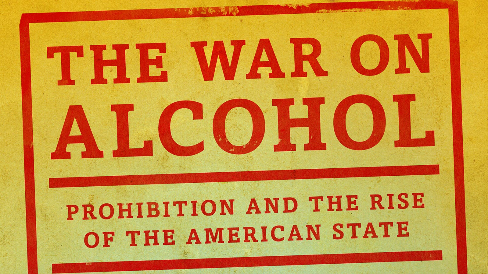 What Led to America's War on Alcohol?