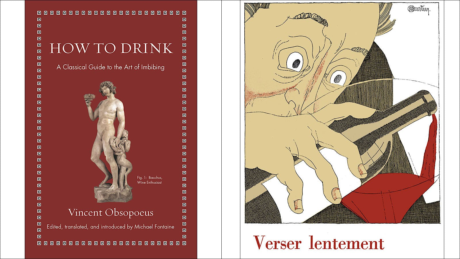 How to Drink Like a 16th-Century German or 1920s Frenchman: Two Forgotten Wine Books Rereleased!